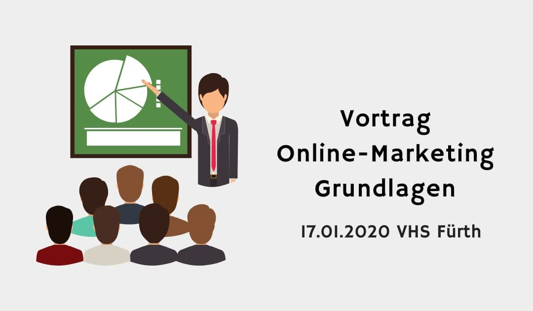 Online Marketing Vortrag VHS Fürth